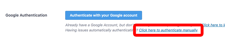 Click here to Authenticate Google Analytics Manually